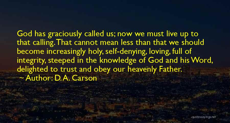 Knowledge Of Self Quotes By D. A. Carson