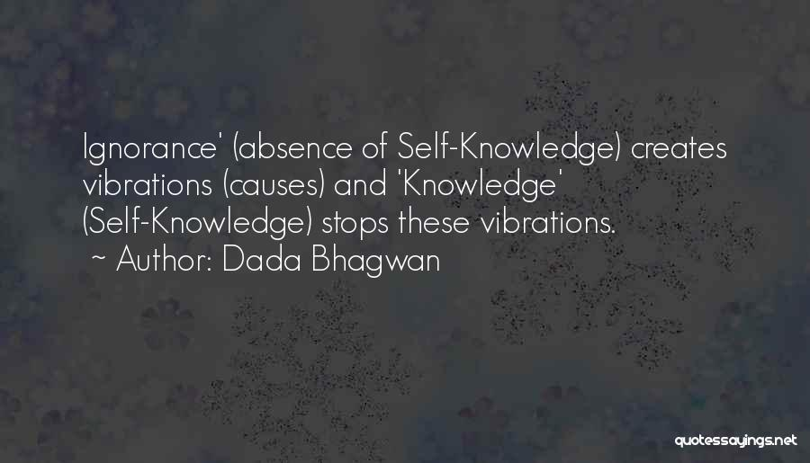 Knowledge Of Self Quotes By Dada Bhagwan