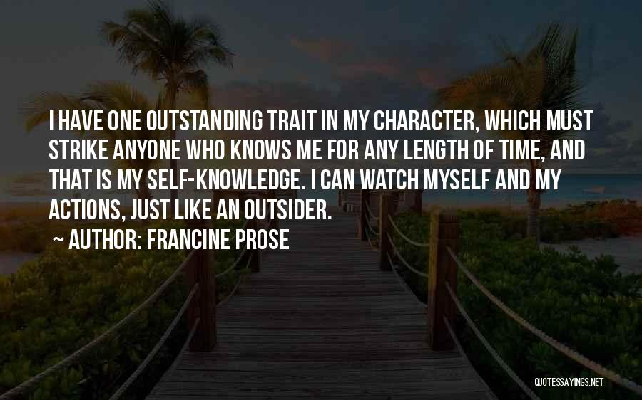 Knowledge Of Self Quotes By Francine Prose