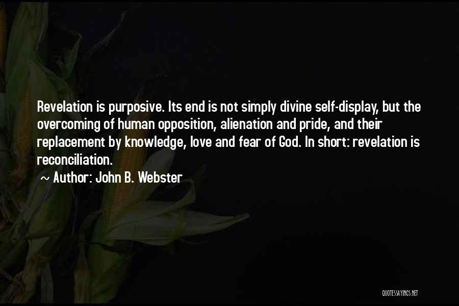 Knowledge Of Self Quotes By John B. Webster