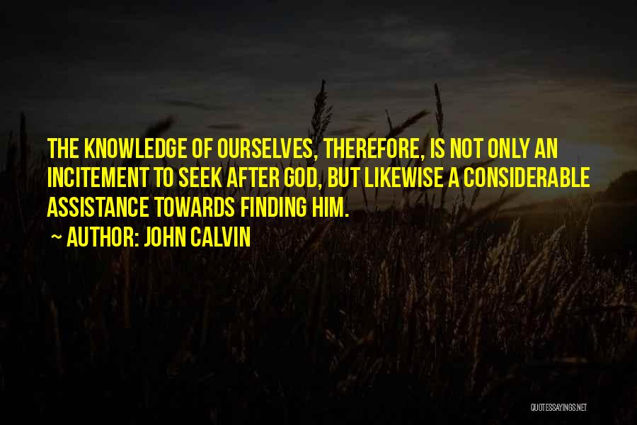 Knowledge Of Self Quotes By John Calvin