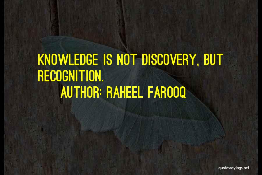Knowledge Of Self Quotes By Raheel Farooq
