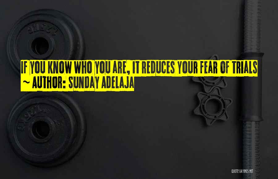 Knowledge Of Self Quotes By Sunday Adelaja