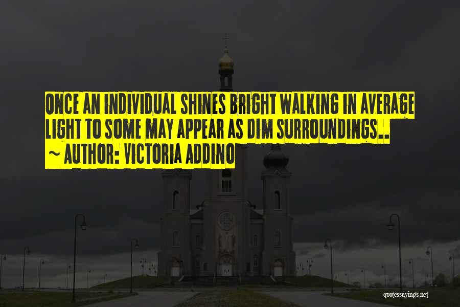 Knowledge Of Self Quotes By Victoria Addino