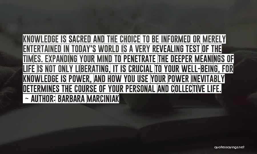 Knowledge Of The World Quotes By Barbara Marciniak