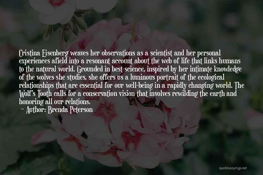 Knowledge Of The World Quotes By Brenda Peterson