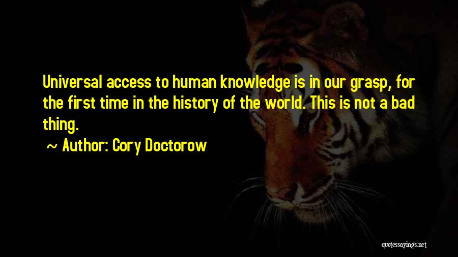 Knowledge Of The World Quotes By Cory Doctorow