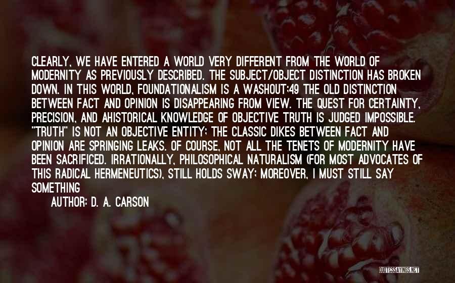 Knowledge Of The World Quotes By D. A. Carson