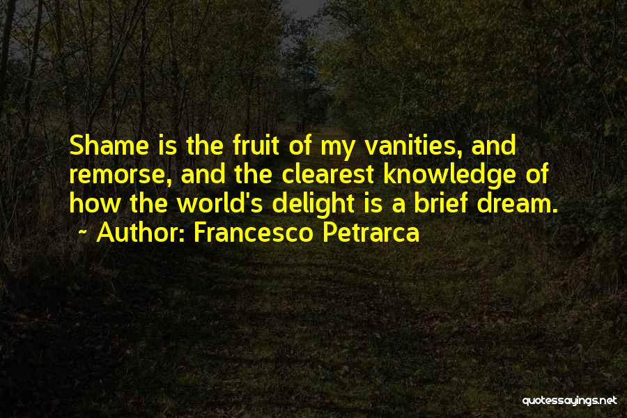Knowledge Of The World Quotes By Francesco Petrarca