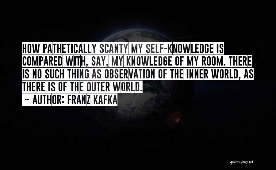 Knowledge Of The World Quotes By Franz Kafka