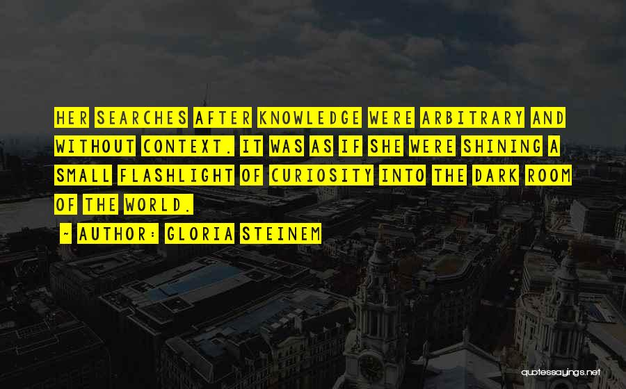 Knowledge Of The World Quotes By Gloria Steinem
