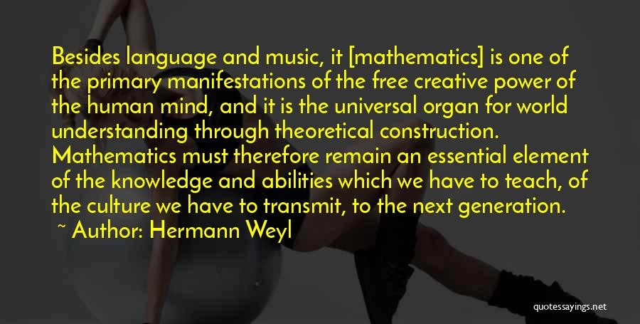 Knowledge Of The World Quotes By Hermann Weyl