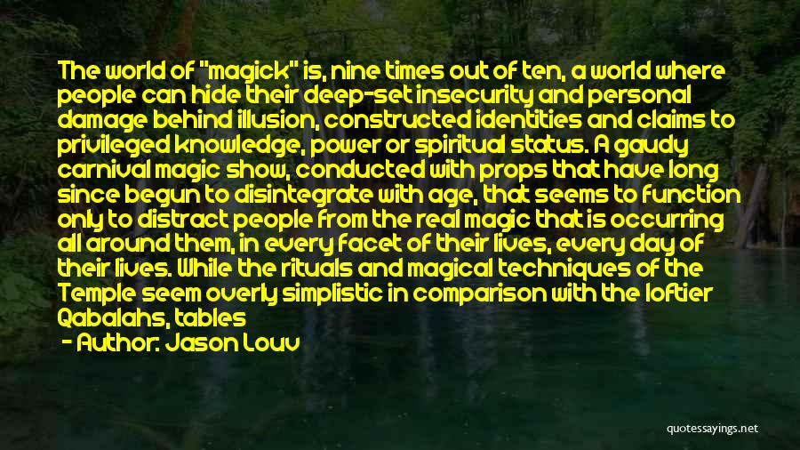 Knowledge Of The World Quotes By Jason Louv