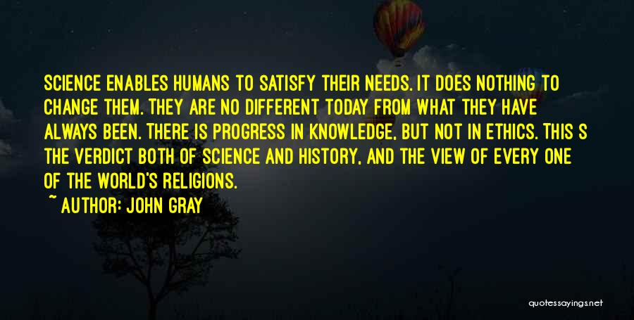 Knowledge Of The World Quotes By John Gray
