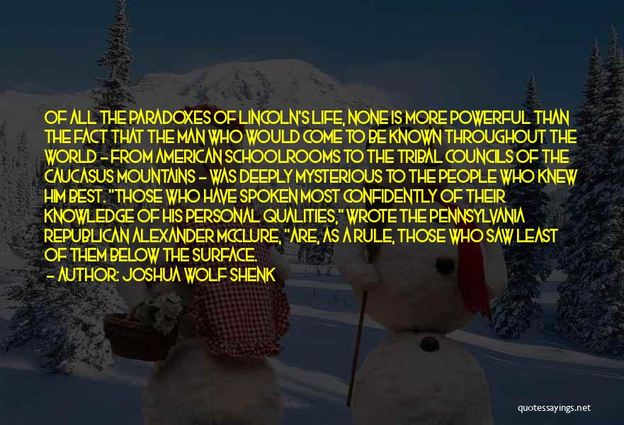 Knowledge Of The World Quotes By Joshua Wolf Shenk