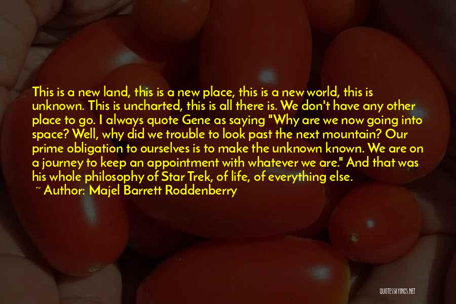 Knowledge Of The World Quotes By Majel Barrett Roddenberry