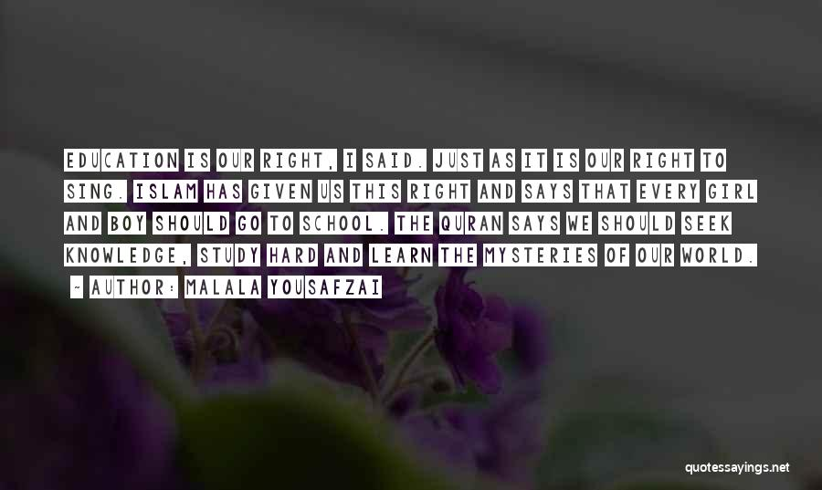 Knowledge Of The World Quotes By Malala Yousafzai