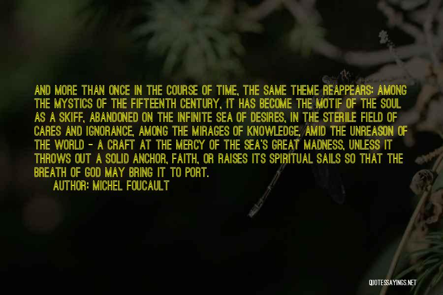 Knowledge Of The World Quotes By Michel Foucault