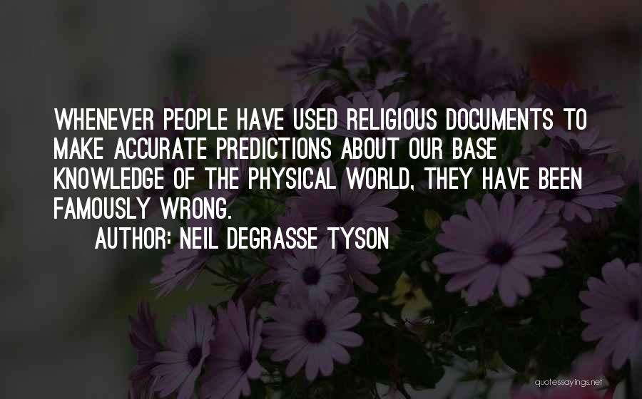 Knowledge Of The World Quotes By Neil DeGrasse Tyson