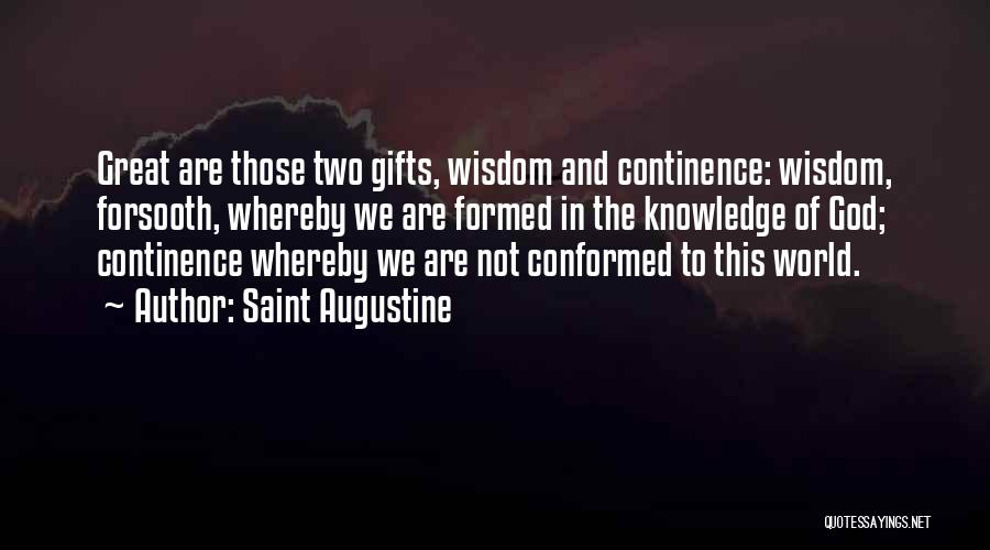 Knowledge Of The World Quotes By Saint Augustine