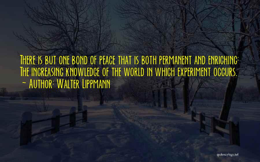 Knowledge Of The World Quotes By Walter Lippmann