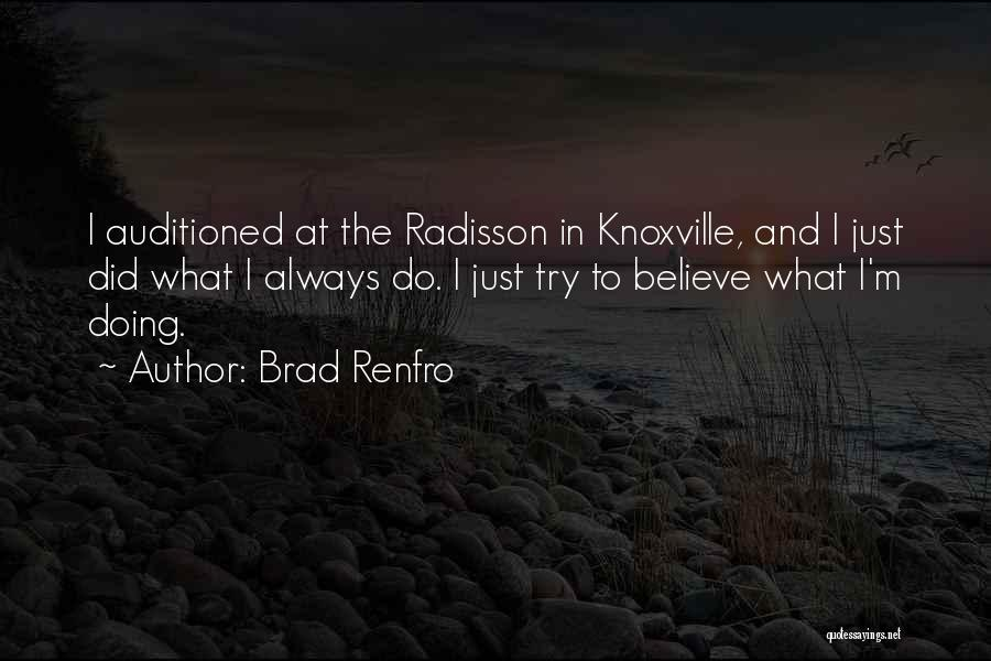 Knoxville Quotes By Brad Renfro