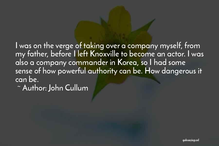 Knoxville Quotes By John Cullum