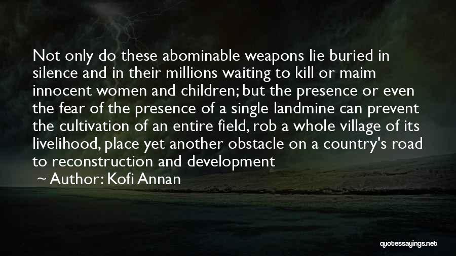 Kofi Annan Quotes 1651540