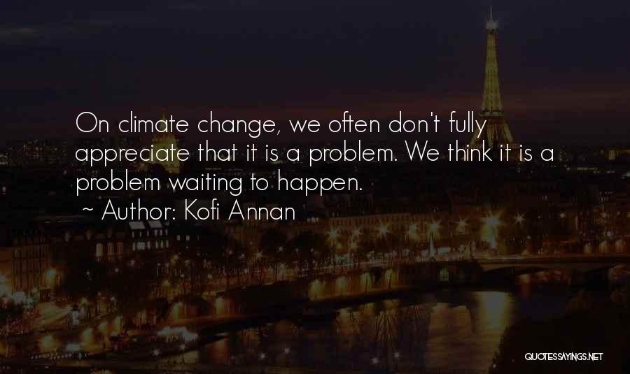 Kofi Annan Quotes 1844304