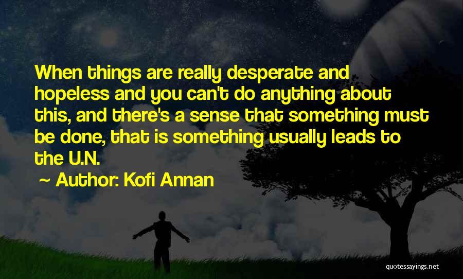 Kofi Annan Quotes 2255761