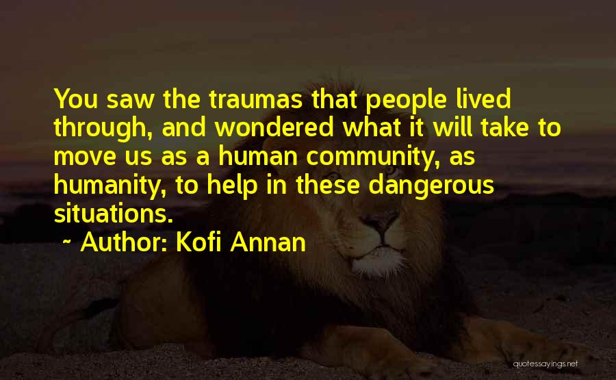 Kofi Annan Quotes 462691