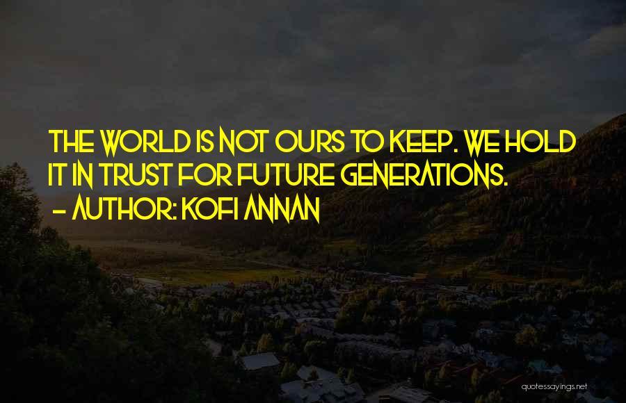 Kofi Annan Quotes 972281