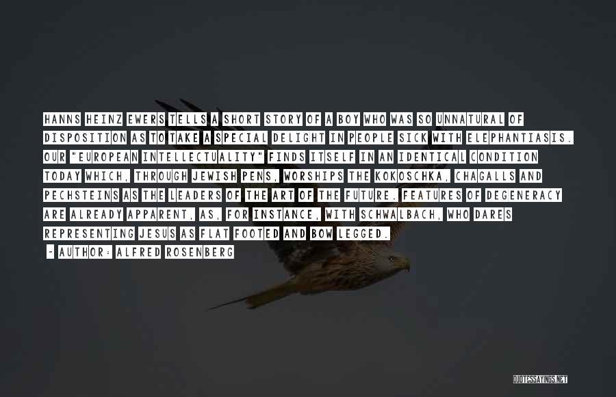 Kokoschka Quotes By Alfred Rosenberg