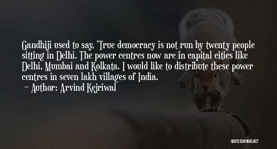 Kolkata Quotes By Arvind Kejriwal