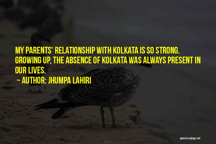 Kolkata Quotes By Jhumpa Lahiri