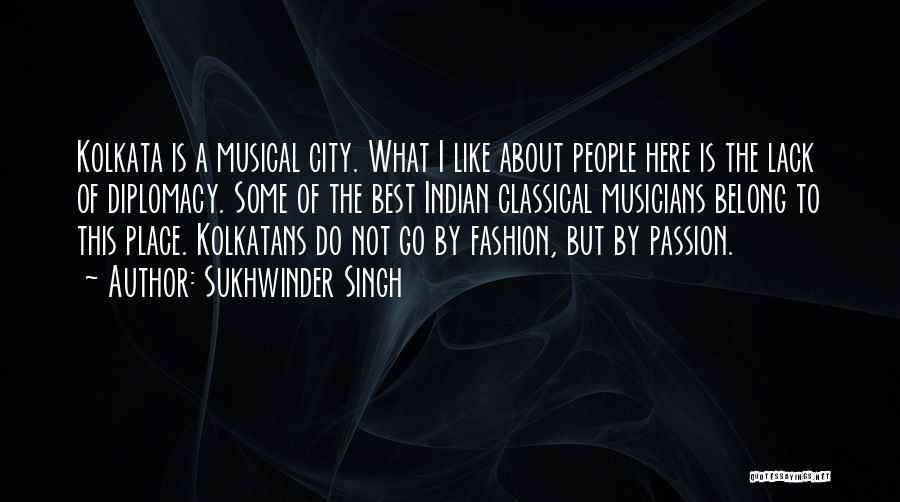 Kolkata Quotes By Sukhwinder Singh