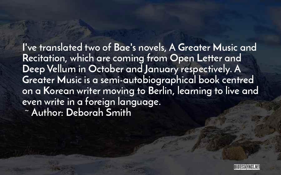 Korean Music Quotes By Deborah Smith