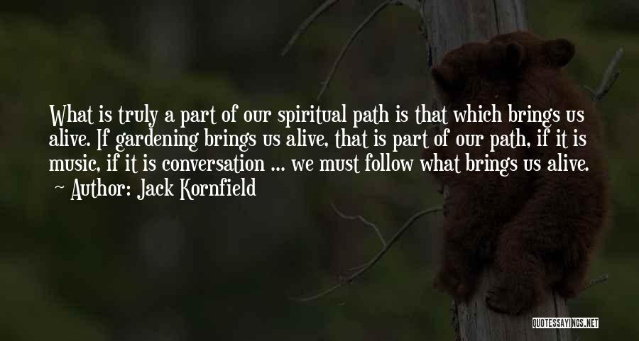 Image result for jack kornfield quote pics