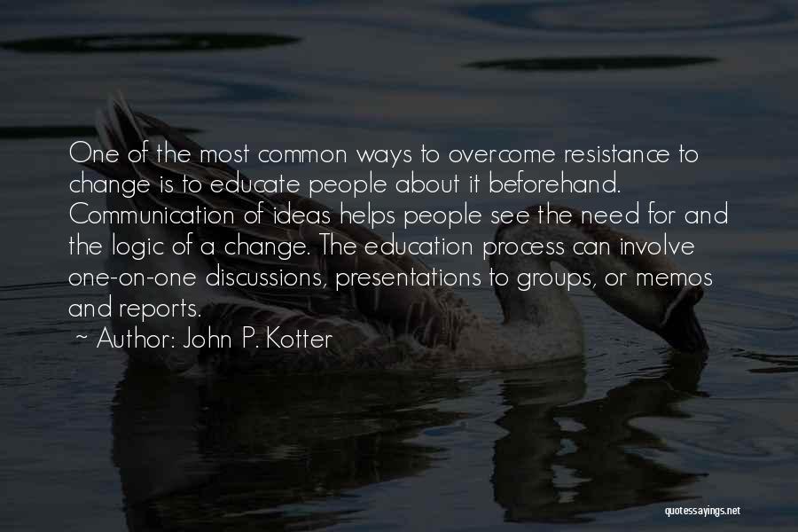 Kotter Change Leadership Quotes By John P. Kotter