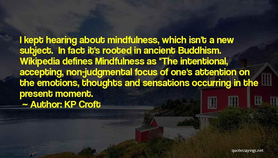 KP Croft Quotes 1285731