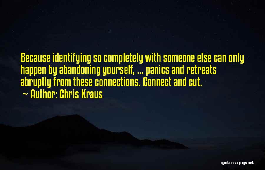 Kraus Quotes By Chris Kraus