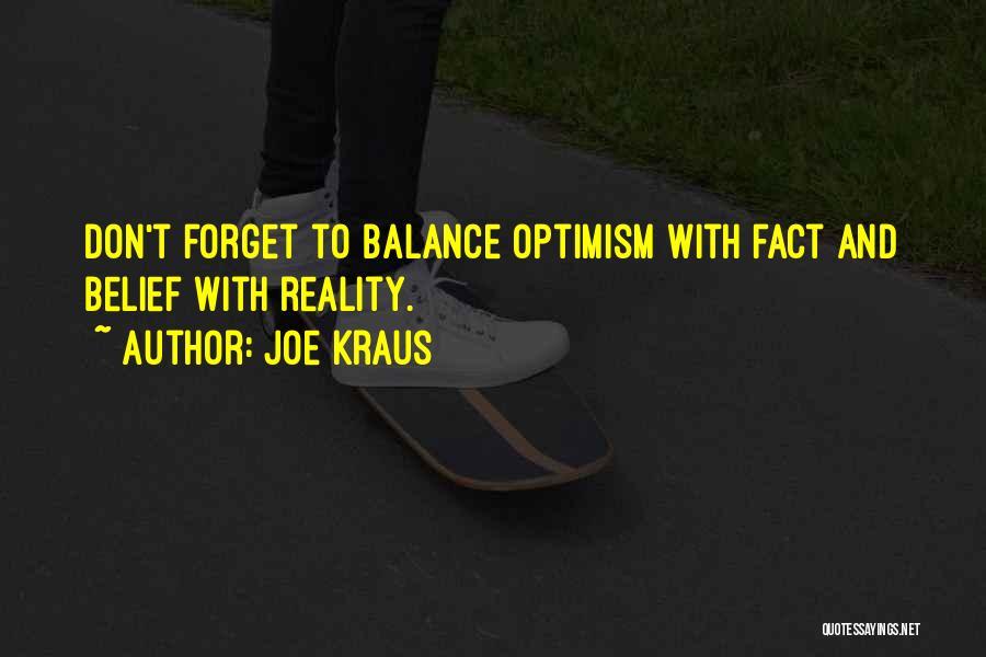 Kraus Quotes By Joe Kraus
