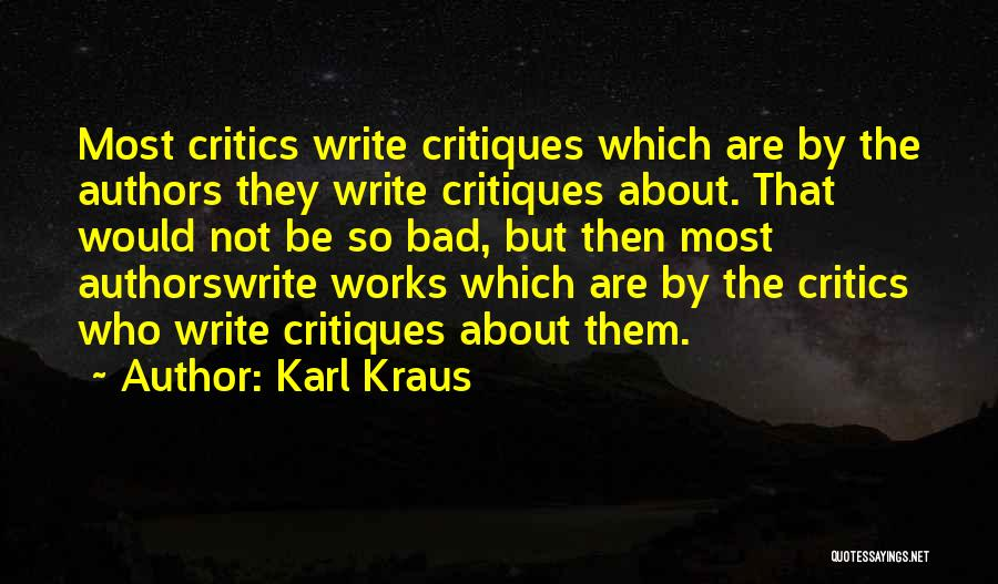 Kraus Quotes By Karl Kraus