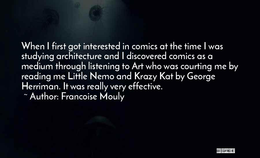 Krazy Kat Quotes By Francoise Mouly