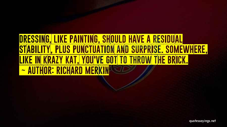 Krazy Kat Quotes By Richard Merkin