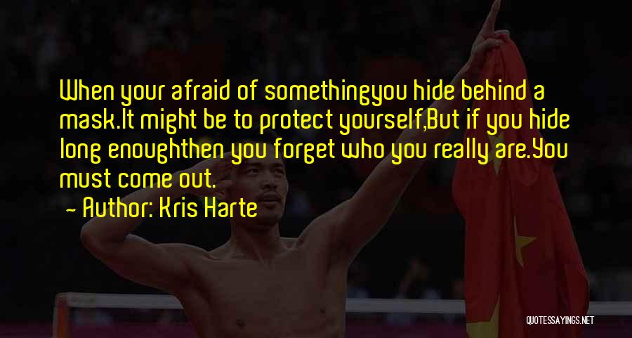 Kris Harte Quotes 1197887