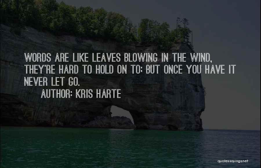 Kris Harte Quotes 1615612