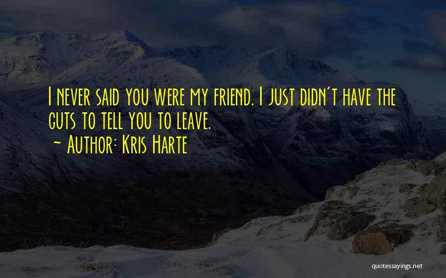 Kris Harte Quotes 1636913