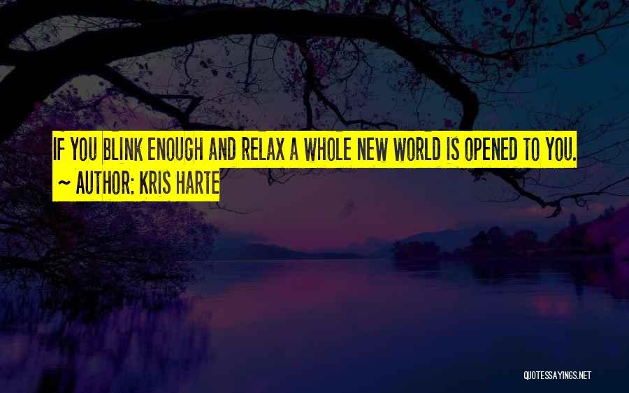 Kris Harte Quotes 650987