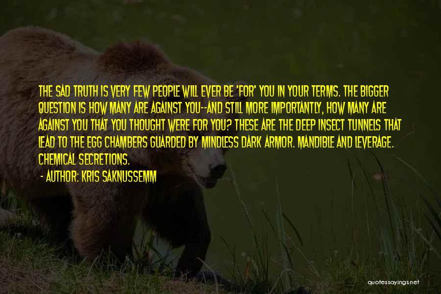 Kris Saknussemm Quotes 170074